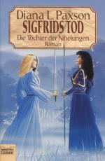 Diana L. Paxson: Die Töchter der Nibelungen - 2. Siegfrieds Tod