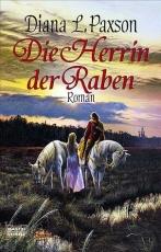 Diana L.Paxson: Artus-Zyklus Bd.2 - Die Herrin der Raben