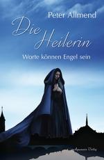 Allmend: Die Heilerin