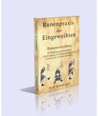 Spiesberger: Runenpraxis für Eingeweihte - Neuauflage!