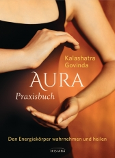 Govinda: Aura - Praxisbuch