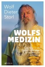 Storl, Wolf-Dieter:  Wolfsmedizin