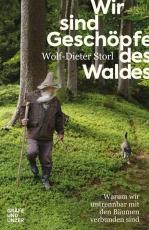 Storl: Wir sind Geschöpfe des Waldes - ab September 2019!