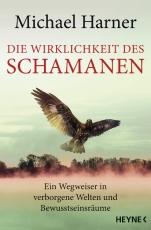 Harner: Der Wirklichkeit des Schamanen