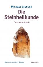 Michael Gienger: Steinheilkunde - Neuauflage!