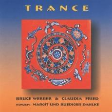 Bruce Werber: Trance