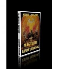 Gregor A. Gregorius: Magisch Einweihung