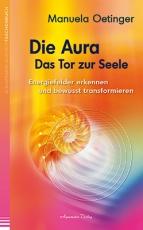 Oetinger: Die Aura, Das Tor zur Seele