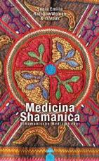 Medicina Shamanica - Sonia Emilia RainbowWoman