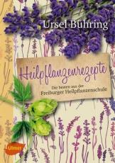 Bühring: Heilpflanzenrezepte