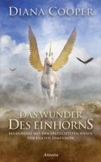 Diana Cooper: Das Wunder des Einhorns - antiquarisch!