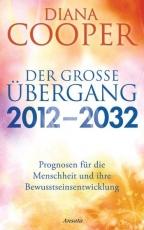 Cooper: Der große Übergang 2012 - 2032
