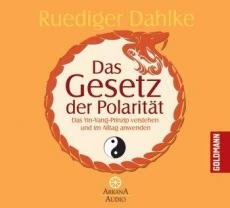 Dahlke: Das Gesetz der Polarität - Hörbuch