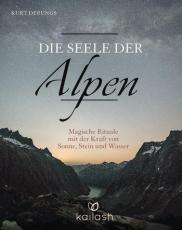 Derungs: Die Seele der Alpen
