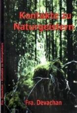 Frater Devachan: Kontakte zu Naturgeistern