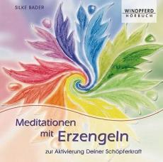 Silke Bader, Merlins Magic: Meditationen mit Erzengeln