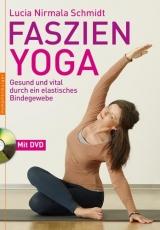 Schmidt: Faszien-Yoga