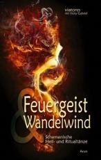 Gabriel & Anderson: Feuergeist & Wandelwind