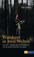 Hess: Wanderer in zwei Welten