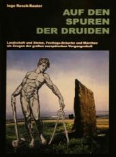 Inge Resch-Rauter: Auf den Spuren der Druiden