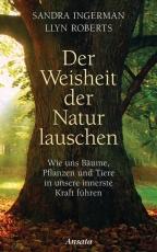 Ingermann: Der Weisheit der Natur lauschen