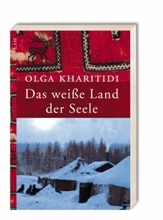 Kharitidi: Das weiße Land der Seele