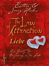 Esther Hicks, Jerry Hicks: Law of Attraction - Liebe