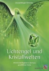 Ursula Klinger-Omenka: Lichtengel und Kristallwelten