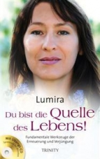 Lumira: Du bist die Quelle des Lebens