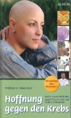 Karl Maar, Prof. Dr.: Hoffnung gegen den Krebs