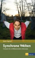 Marko Pogacnik: Synchrone Welten