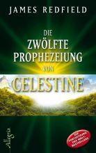 James Redfield: Die zwölfte Prophezeihung