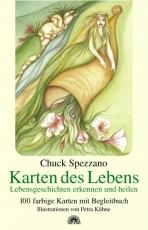 Chuck Spezzano: Karten des Lebens