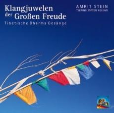 Amrit Stein: Klangjuwelen der Großen Freude