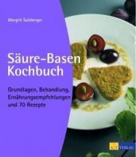 Sulzberger: Säure-Basen-Kochbuch