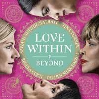 Beyond - Love Within: Tina Turner & Regula Curti & Shak-Dagsay,