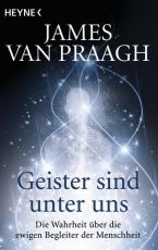 Van Praagh:  Geister sind unter uns
