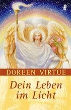 Doreen Virtue: Dein Leben im Licht