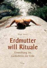 Kalweitt: Erdmutter will Rituale
