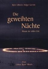Björn Ulbrich: Die geweihten Nächte - Herbst 2017!
