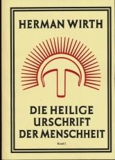 Hermann Wirth: Die Heilige Urschrift der Menschheit - Band 2