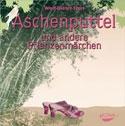 Storl Wolf-Dieter: Aschenputtel -  Audio-CD