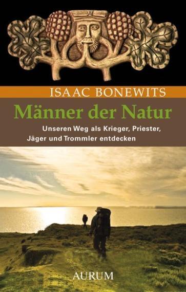 Bonewits: Männer der Natur