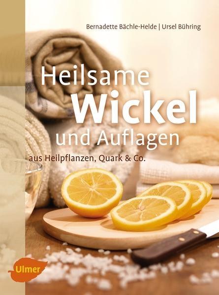 Bühring: Heilsame Wickel und Auflagen
