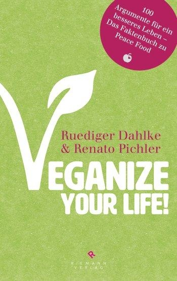 Dahlke: Veganize your Life