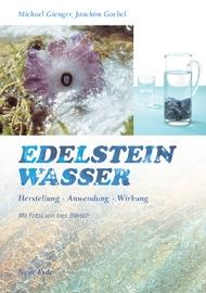 Michael Gienger: Edelsteinwasser