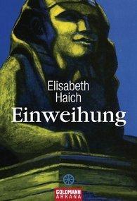Elisabeth Haich: Einweihung