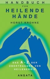 Krohne: Handbuch für heilende Hände