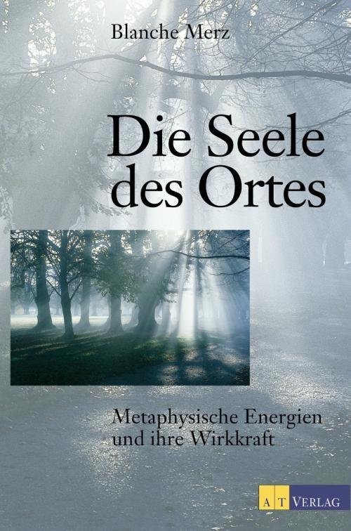 Blanche Mertz: Die Seele des Ortes