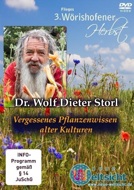 Storl Wolf-Dieter: Vergessenes Pflanzenwissen alter Kulturen - D
